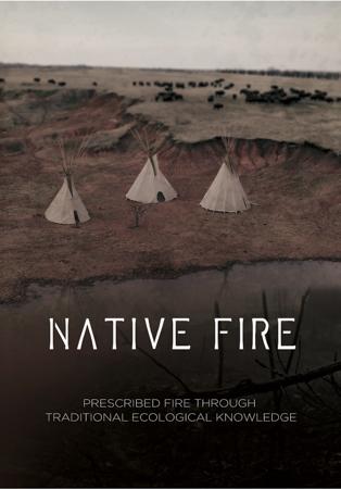 Native Fire Video